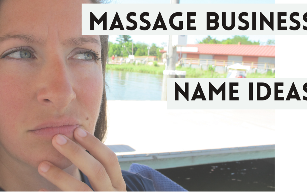 How to Choose a Massage Therapy Business Name
